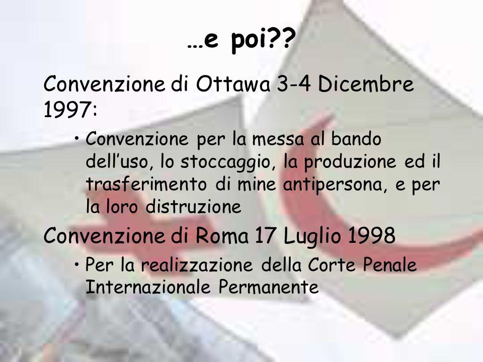 …e poi Convenzione di Ottawa 3-4 Dicembre 1997: