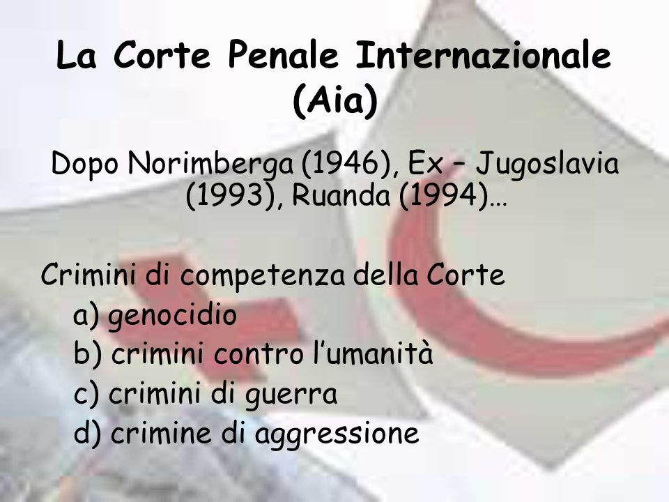 La Corte Penale Internazionale (Aia)