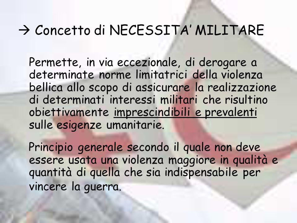Concetto di NECESSITA' MILITARE