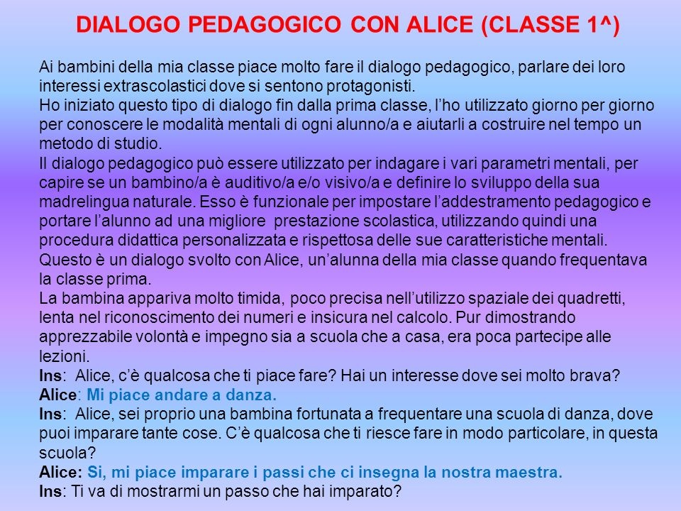 DIALOGO PEDAGOGICO CON ALICE (CLASSE 1^)