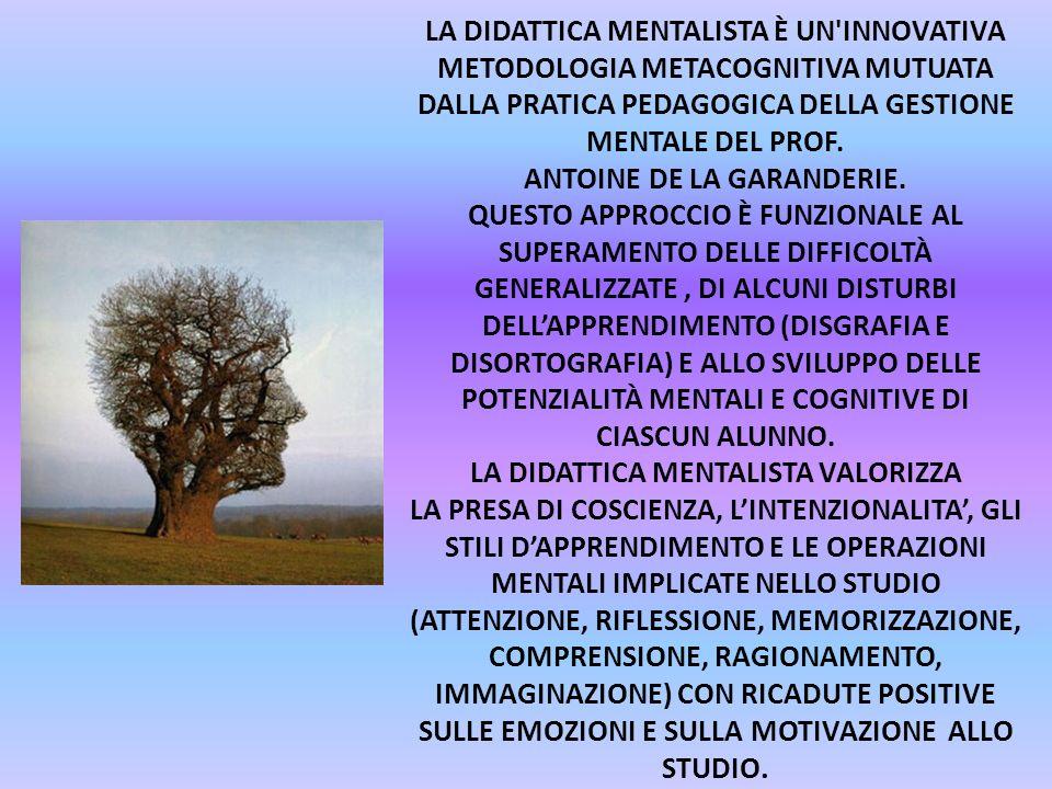 LA DIDATTICA MENTALISTA VALORIZZA