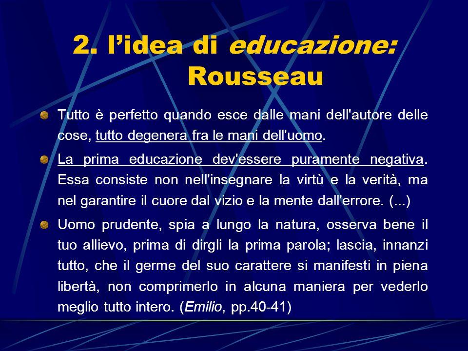 2. l'idea di educazione: Rousseau