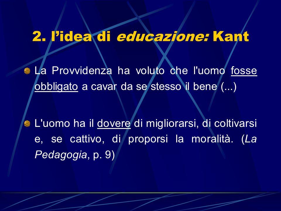 2. l'idea di educazione: Kant