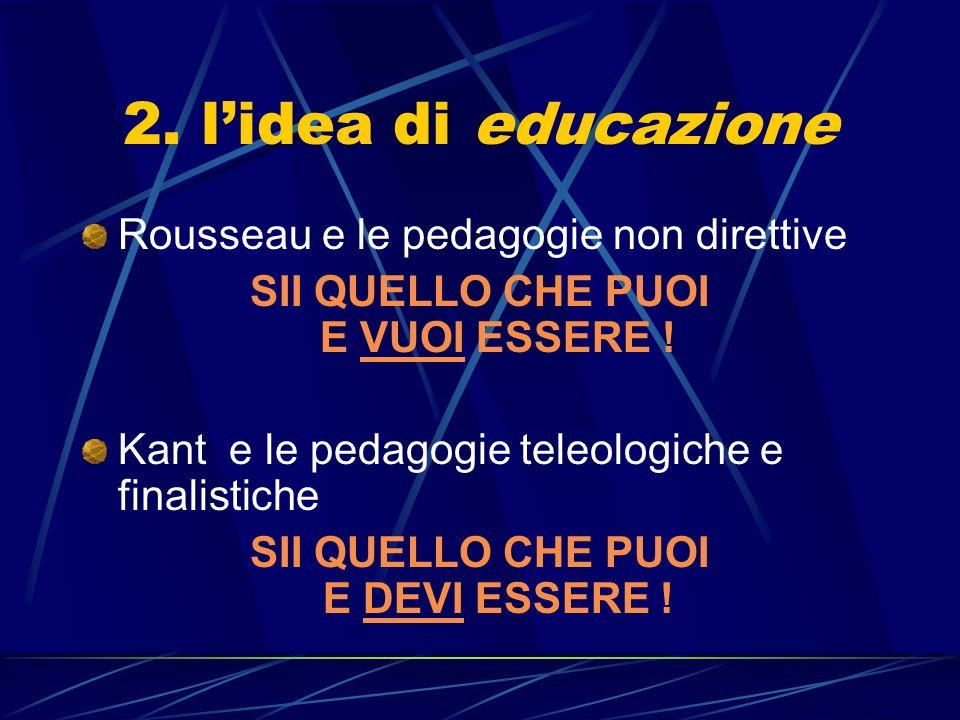 2. l'idea di educazione Rousseau e le pedagogie non direttive