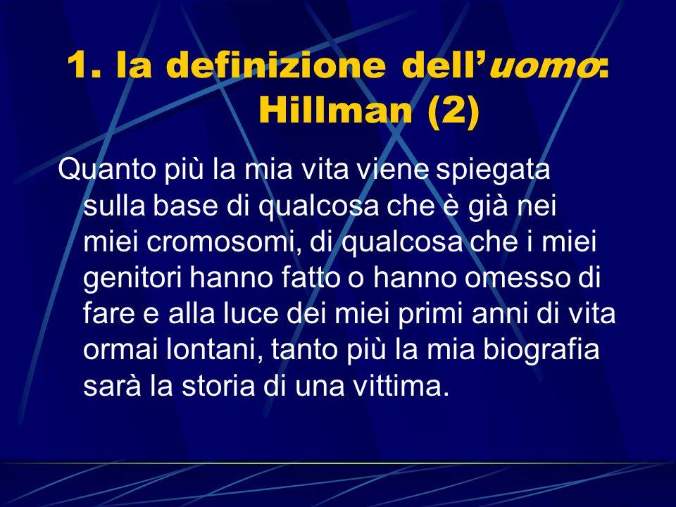 1. la definizione dell'uomo: Hillman (2)