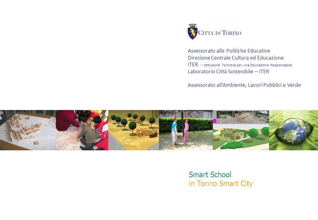 Smart School in Torino Smart City Assessorato alle Politiche Educative