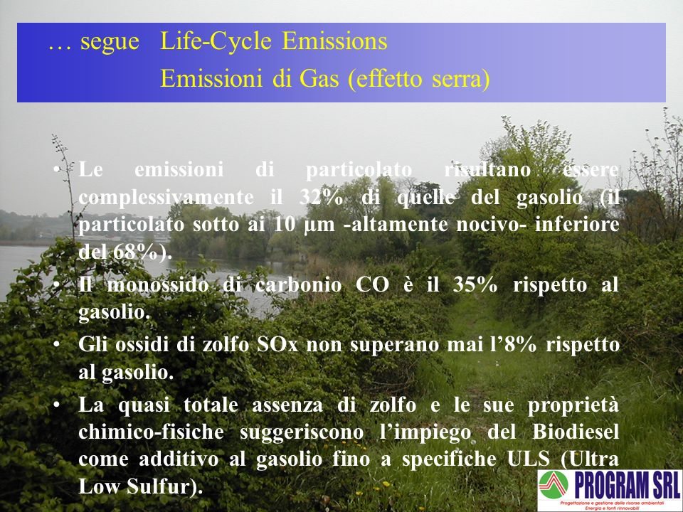 … segue Life-Cycle Emissions Emissioni di Gas (effetto serra)