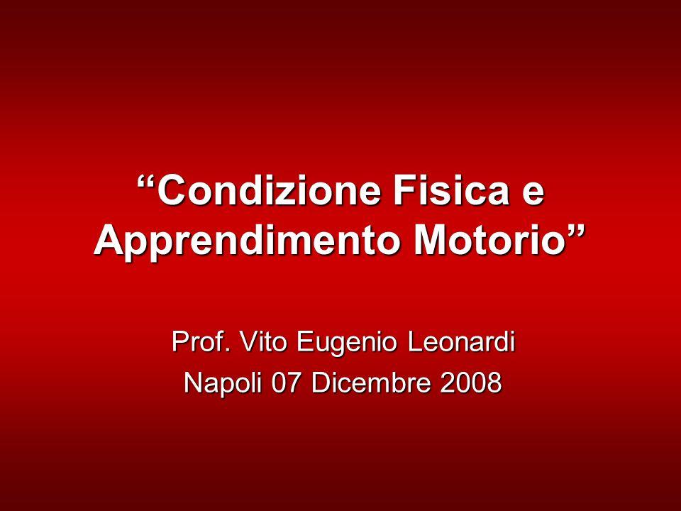Condizione Fisica e Apprendimento Motorio