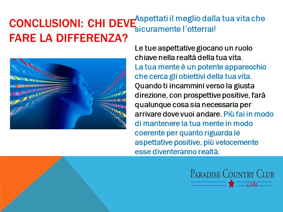 Conclusioni: Chi deve fare la differenza