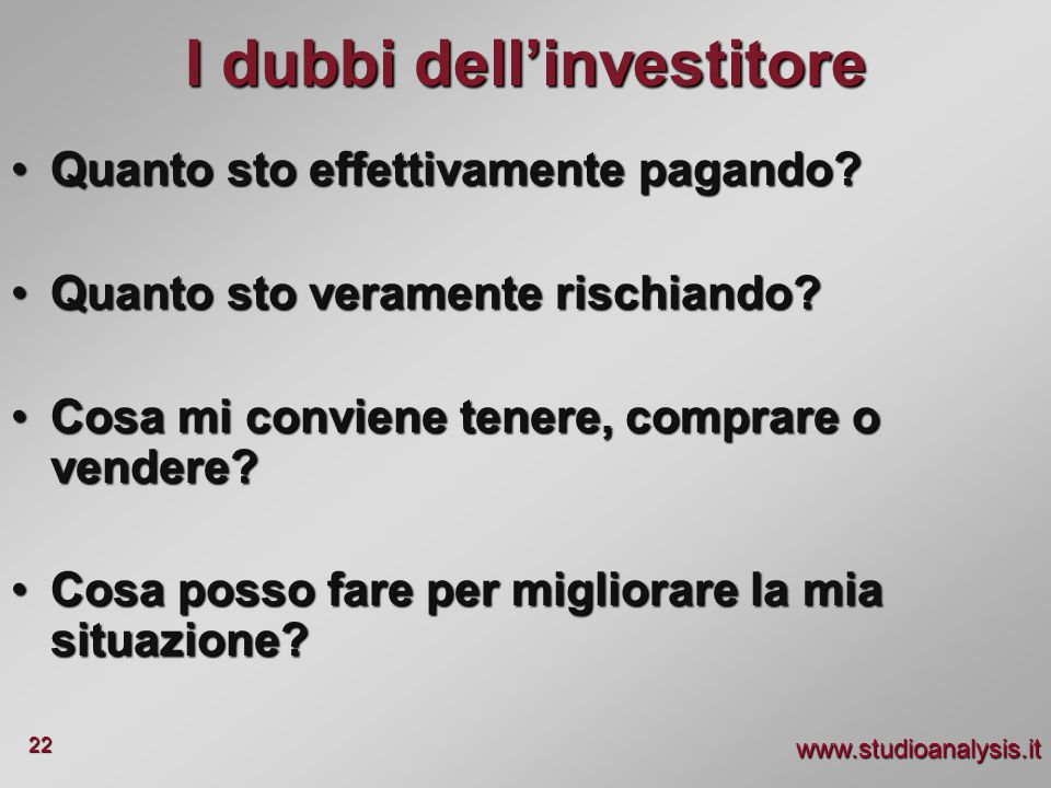 I dubbi dell'investitore