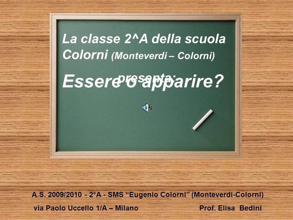 A.S. 2009/2010 - 2°A - SMS Eugenio Colorni (Monteverdi-Colorni)