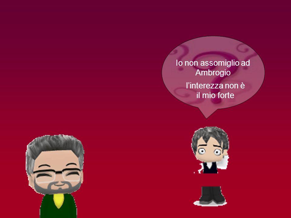 Io non assomiglio ad Ambrogio