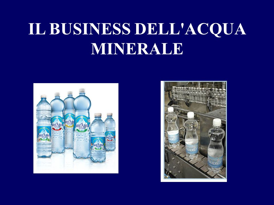 IL BUSINESS DELL ACQUA MINERALE