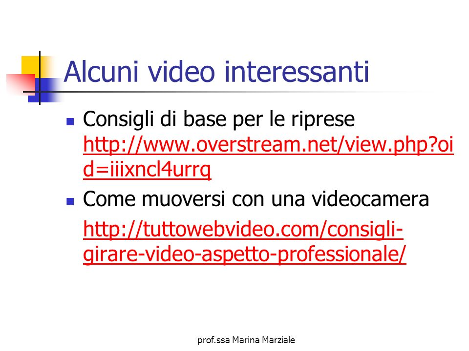 Alcuni video interessanti