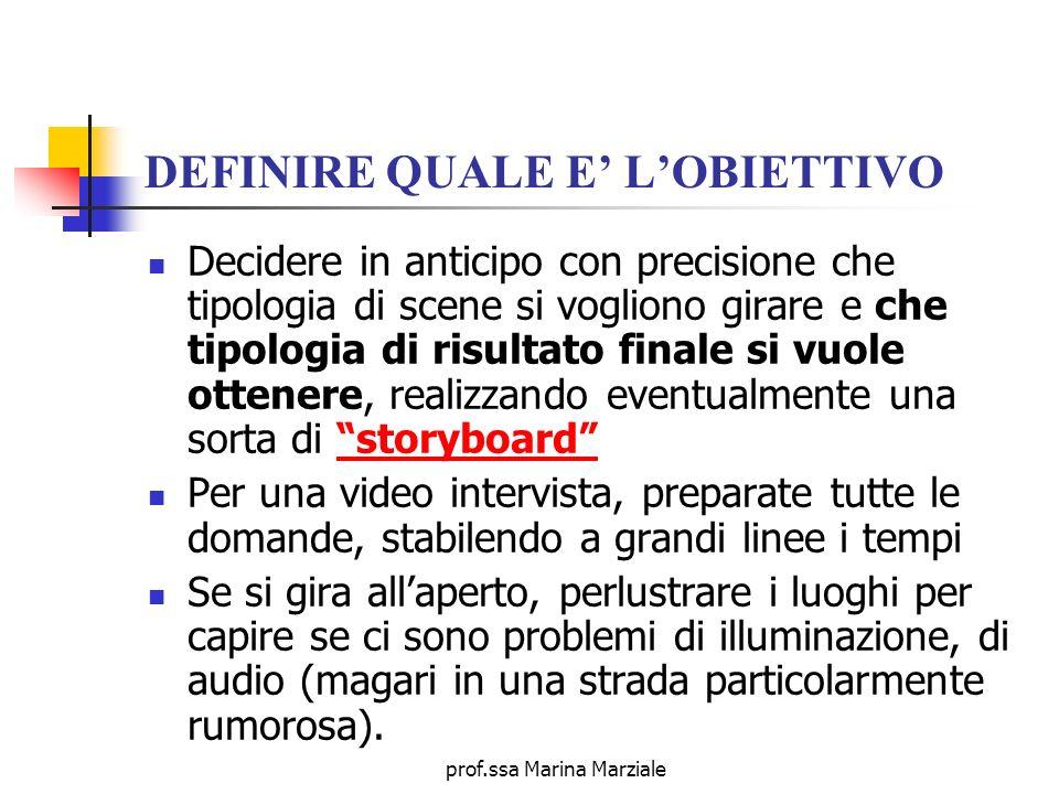 DEFINIRE QUALE E' L'OBIETTIVO