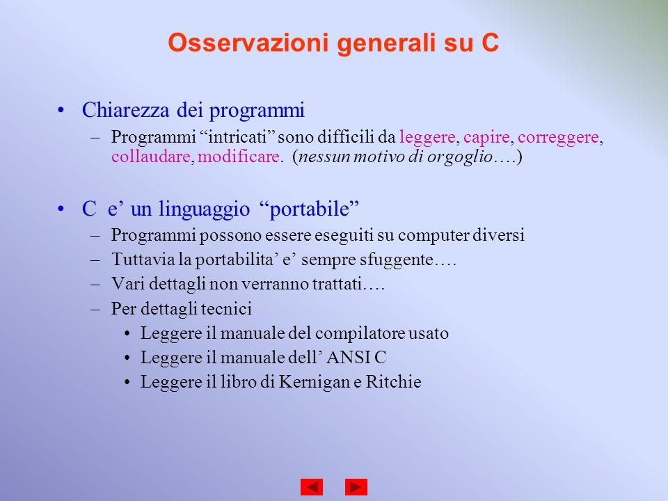Osservazioni generali su C
