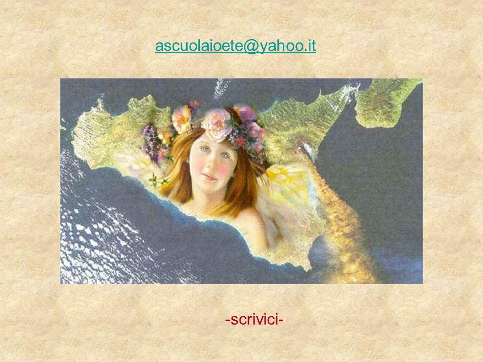 ascuolaioete@yahoo.it -scrivici-
