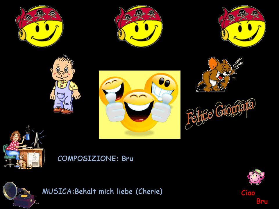 COMPOSIZIONE: Bru MUSICA:Behalt mich liebe (Cherie) Ciao Bru