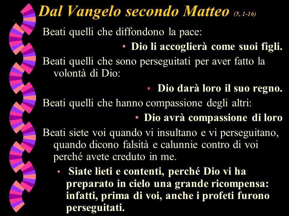 Dal Vangelo secondo Matteo (5, 1-16)