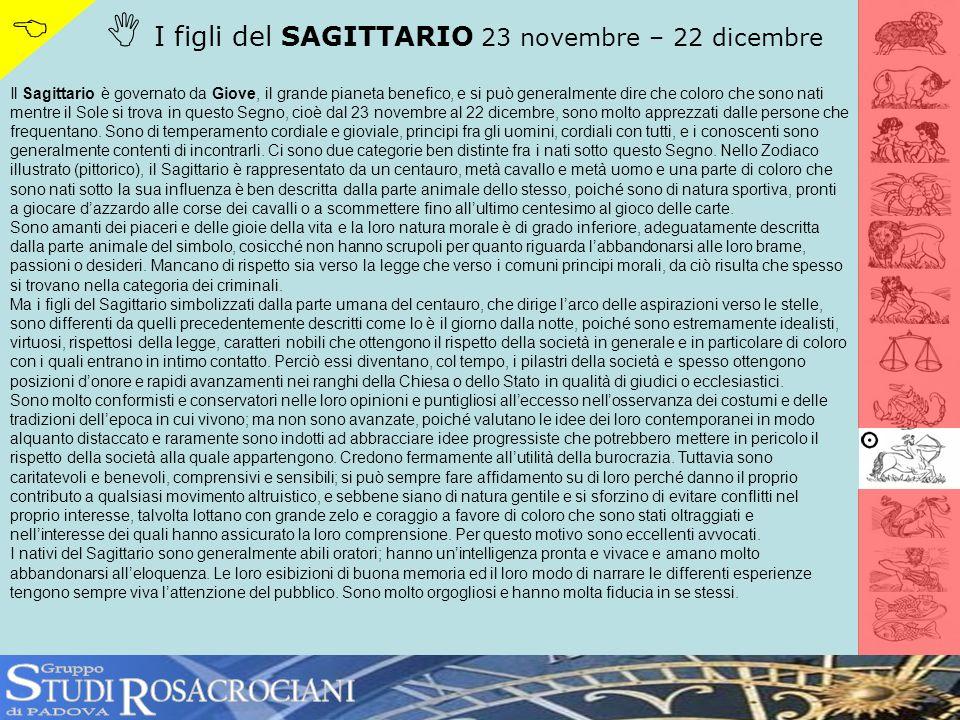 S R   I figli del SAGITTARIO 23 novembre – 22 dicembre