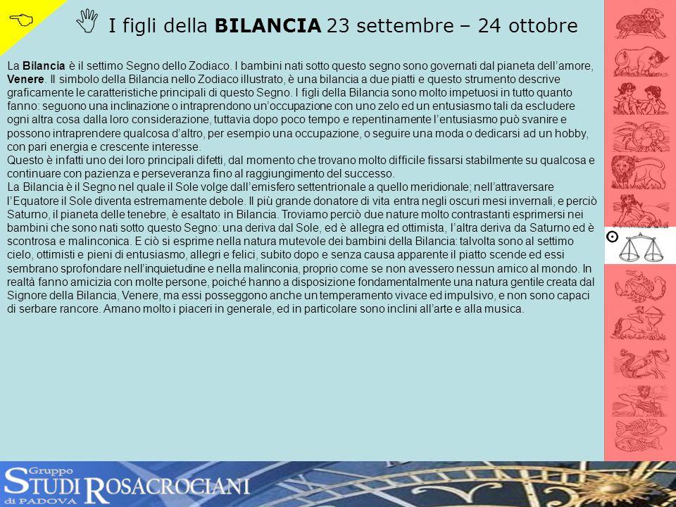 S R   I figli della BILANCIA 23 settembre – 24 ottobre