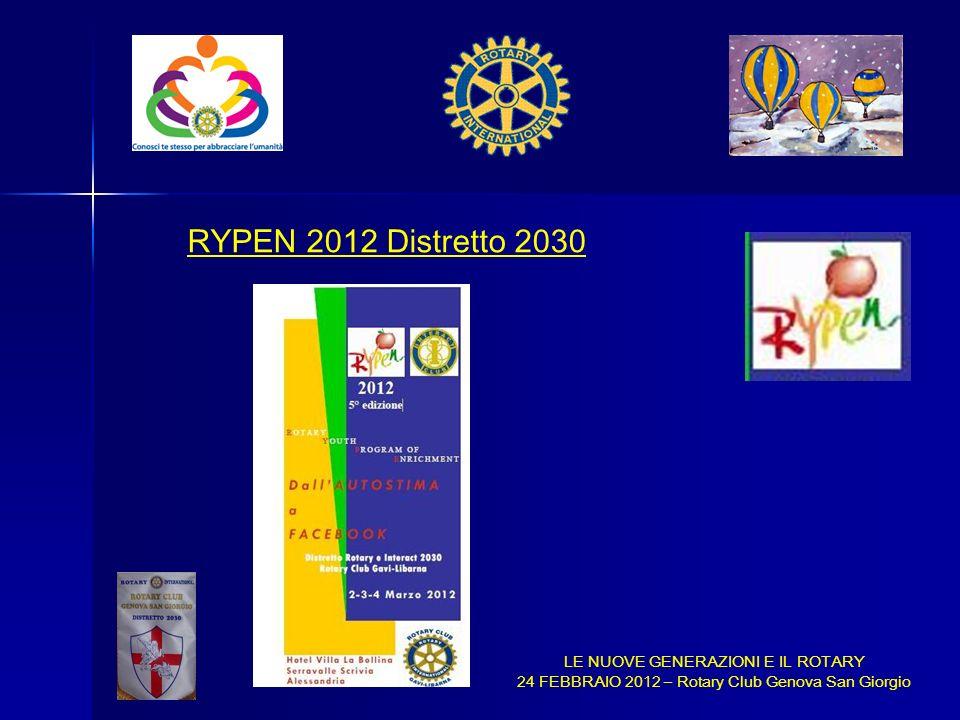 RYPEN 2012 Distretto 2030 LE NUOVE GENERAZIONI E IL ROTARY
