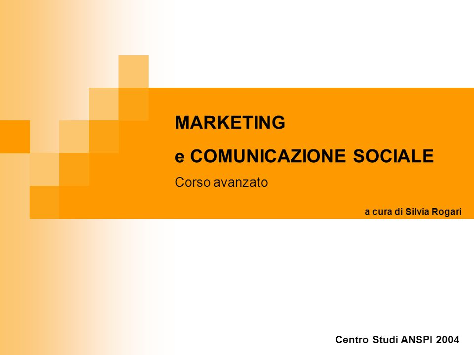 e COMUNICAZIONE SOCIALE