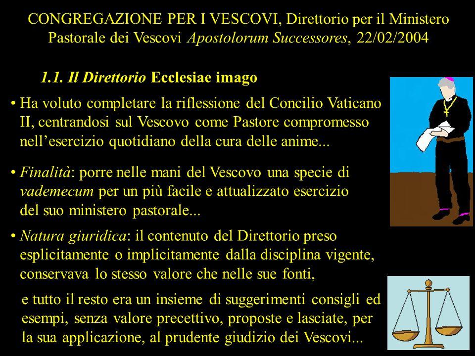 CONGREGAZIONE PER I VESCOVI, Direttorio per il Ministero Pastorale dei Vescovi Apostolorum Successores, 22/02/2004