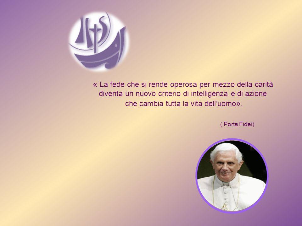 « La fede che si rende operosa per mezzo della carità