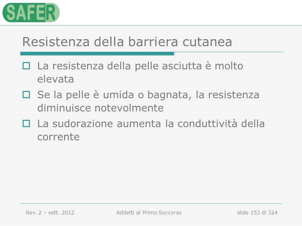 Resistenza della barriera cutanea
