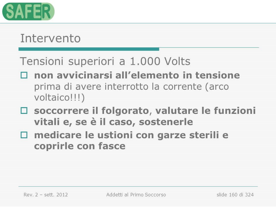 Intervento Tensioni superiori a 1.000 Volts