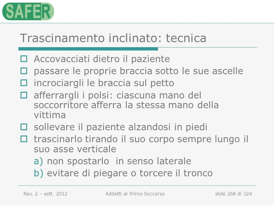 Trascinamento inclinato: tecnica