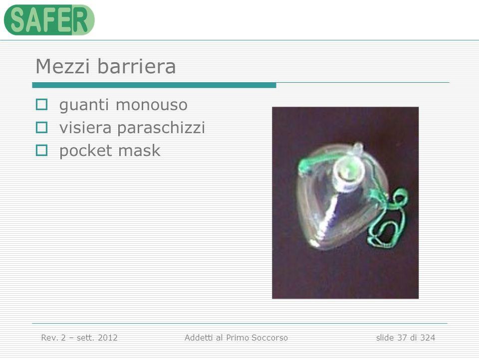 Mezzi barriera guanti monouso visiera paraschizzi pocket mask