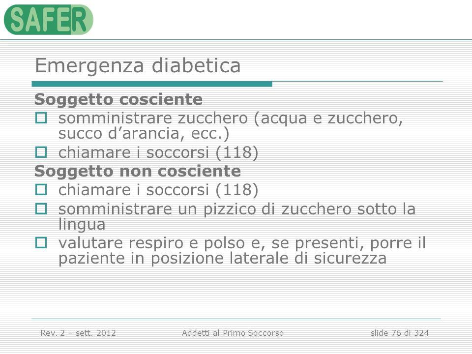 Emergenza diabetica Soggetto cosciente