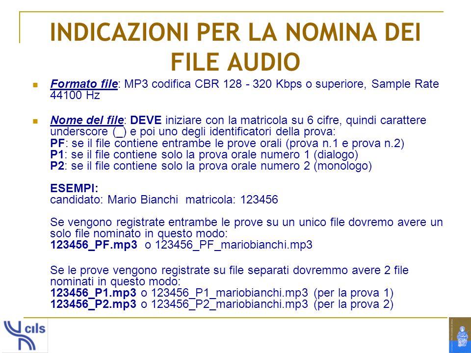 INDICAZIONI PER LA NOMINA DEI FILE AUDIO