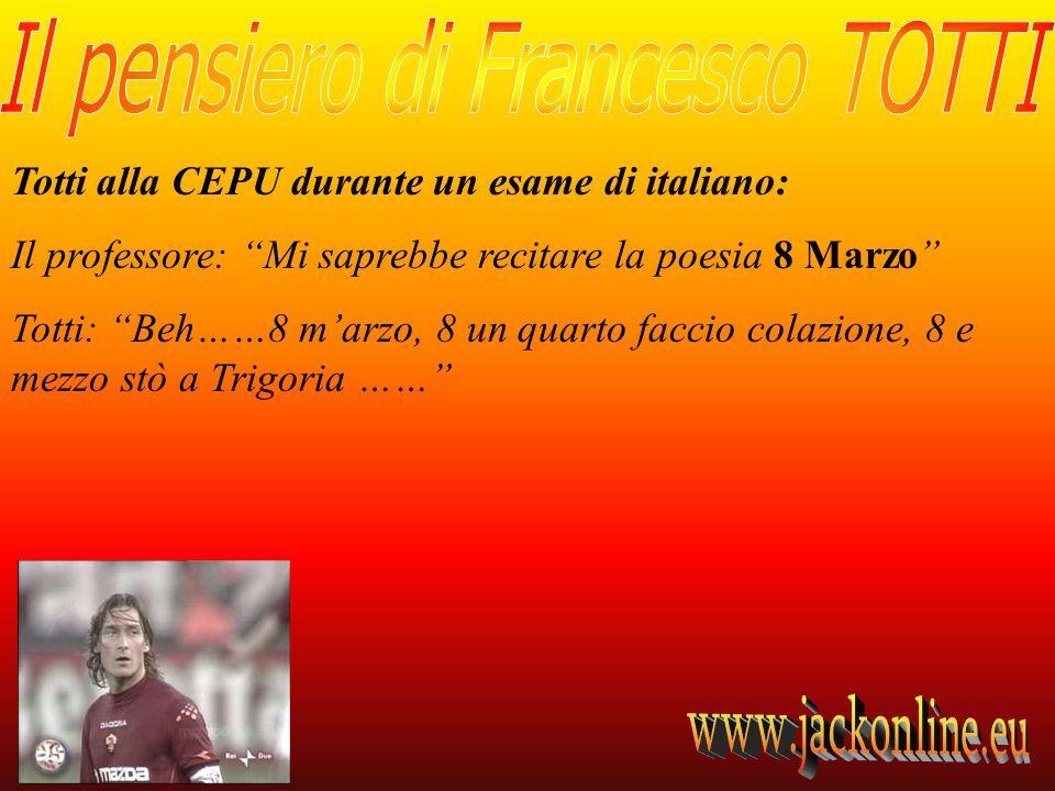 Totti alla CEPU durante un esame di italiano: