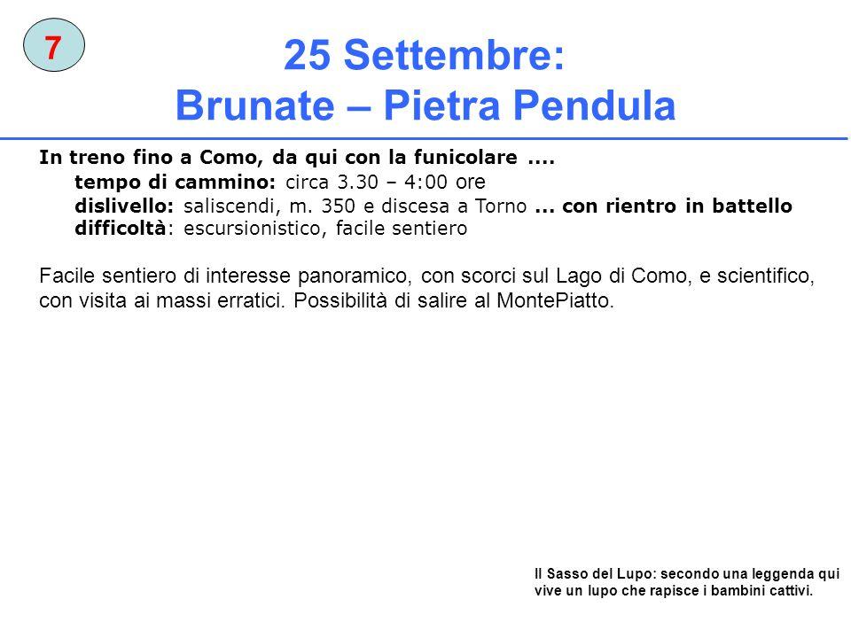 25 Settembre: Brunate – Pietra Pendula