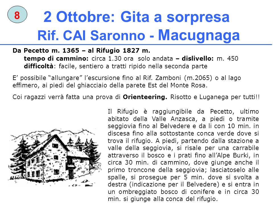 2 Ottobre: Gita a sorpresa Rif. CAI Saronno - Macugnaga