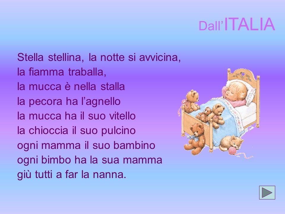 Dall'ITALIA Stella stellina, la notte si avvicina, la fiamma traballa,