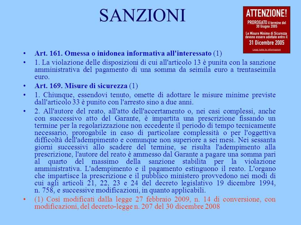 SANZIONI Art. 161. Omessa o inidonea informativa all interessato (1)
