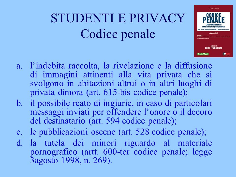 STUDENTI E PRIVACY Codice penale