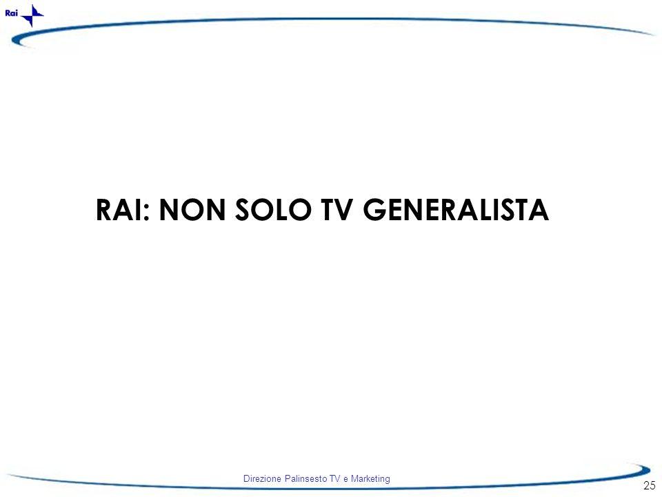 RAI: NON SOLO TV GENERALISTA