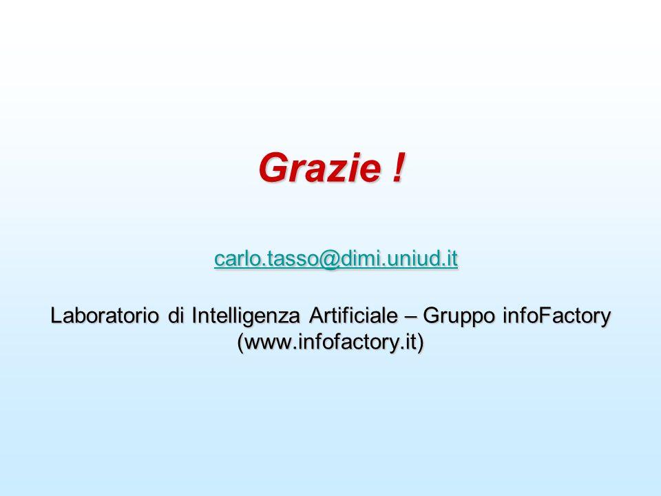 Grazie. carlo. tasso@dimi. uniud