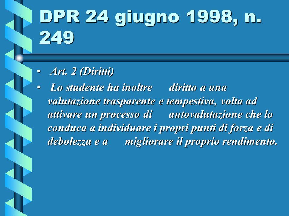 DPR 24 giugno 1998, n. 249 Art. 2 (Diritti)