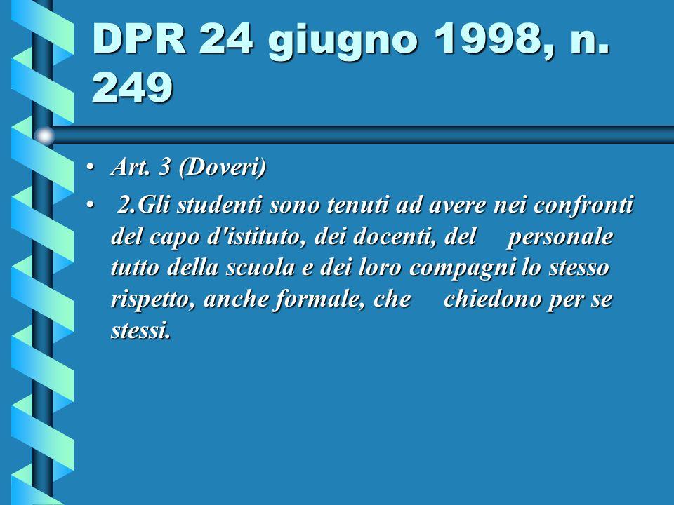 DPR 24 giugno 1998, n. 249 Art. 3 (Doveri)