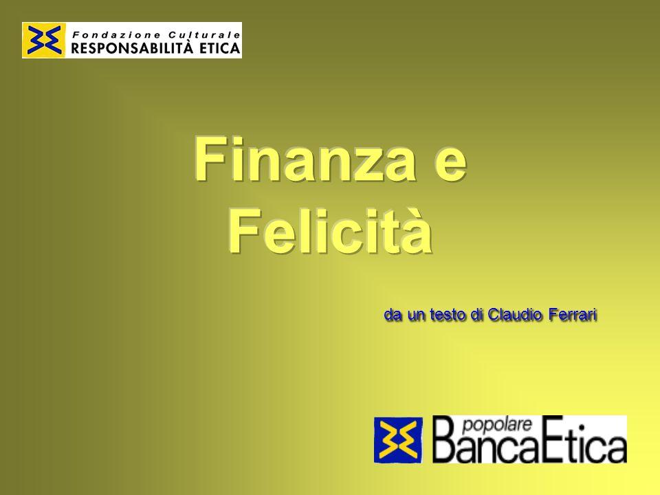 Finanza e Felicità da un testo di Claudio Ferrari