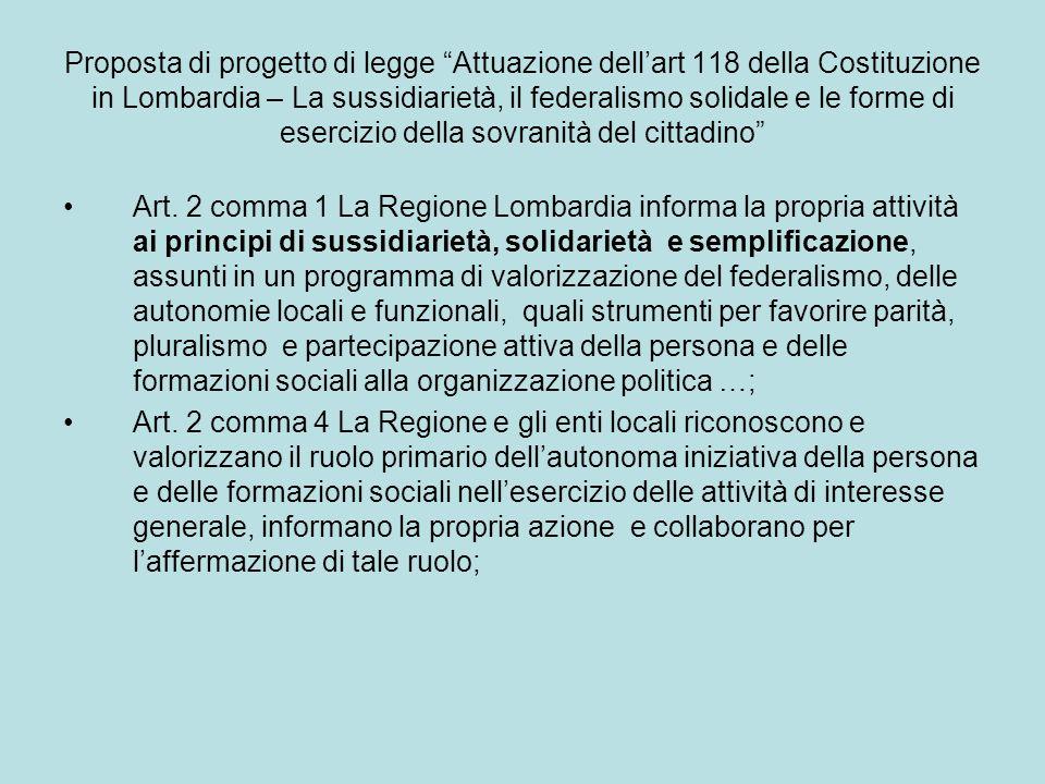 Proposta di progetto di legge Attuazione dell'art 118 della Costituzione in Lombardia – La sussidiarietà, il federalismo solidale e le forme di esercizio della sovranità del cittadino