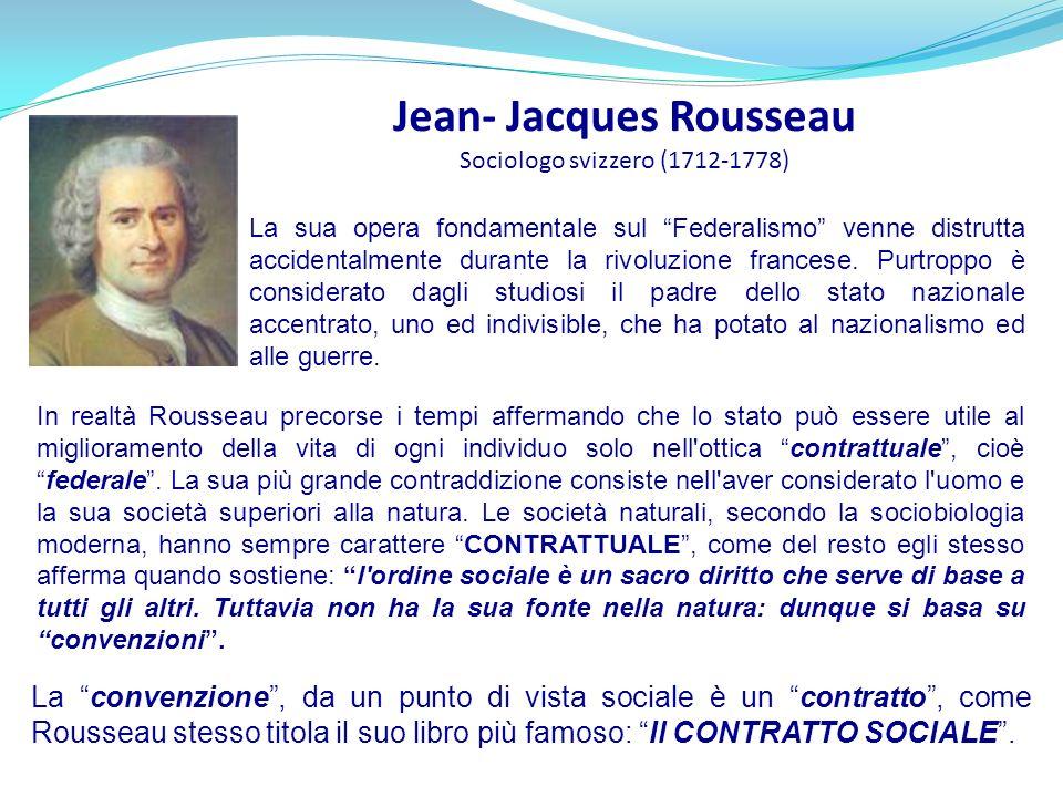 Jean- Jacques Rousseau Sociologo svizzero (1712-1778)