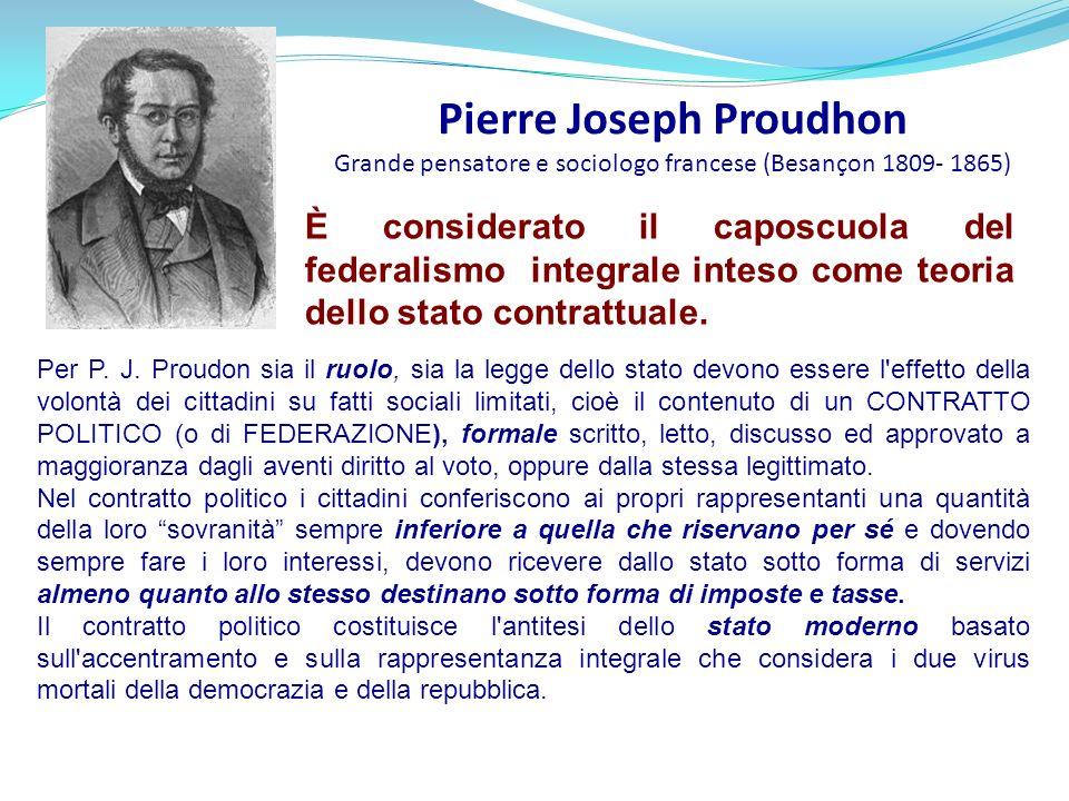 Pierre Joseph Proudhon Grande pensatore e sociologo francese (Besançon 1809- 1865)
