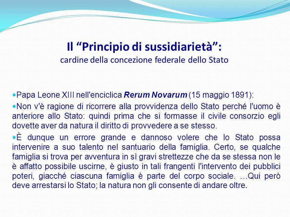 Il Principio di sussidiarietà : cardine della concezione federale dello Stato